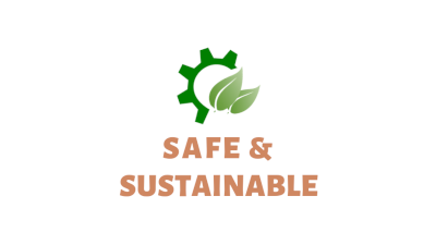Safe & Sustainable